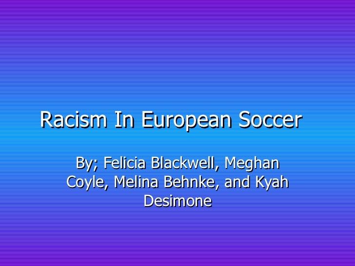Racism in european