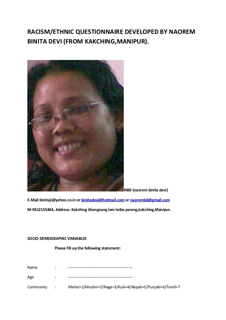 RACISM/ETHNIC QUESTIONNAIRE DEVELOPED BY NAOREMBINITA DEVI (FROM KAKCHING,MANIPUR).                                       ...