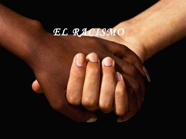 Racismo (Modificado de Ana)