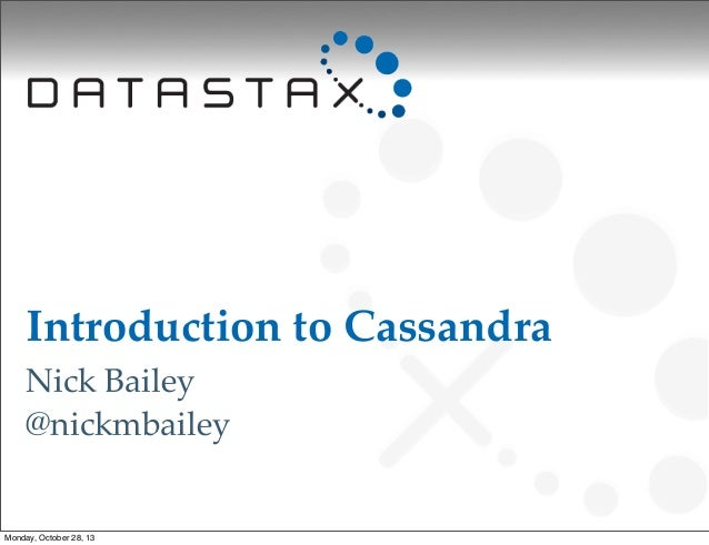 Introduction to Cassandra Basics