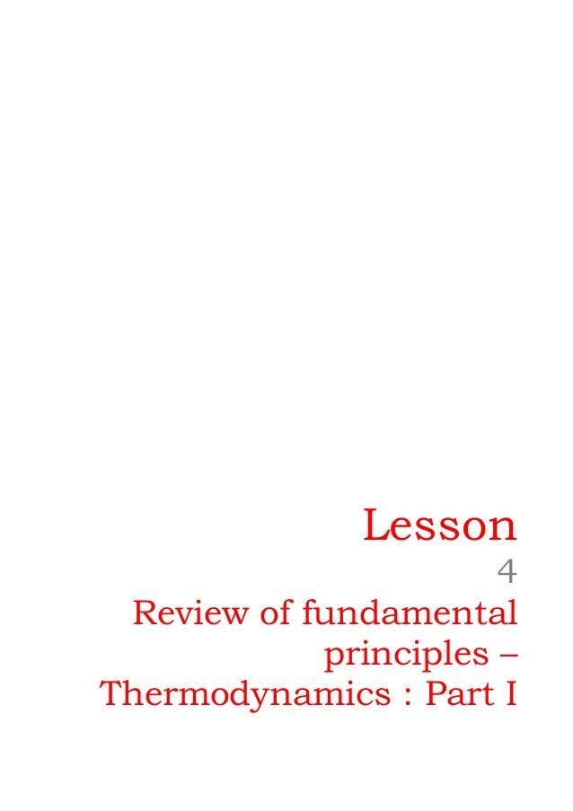 1 Lesson 4 Review of fundamental principles – Thermodynamics : Part I Version 1 ME, IIT Kharagpur 1