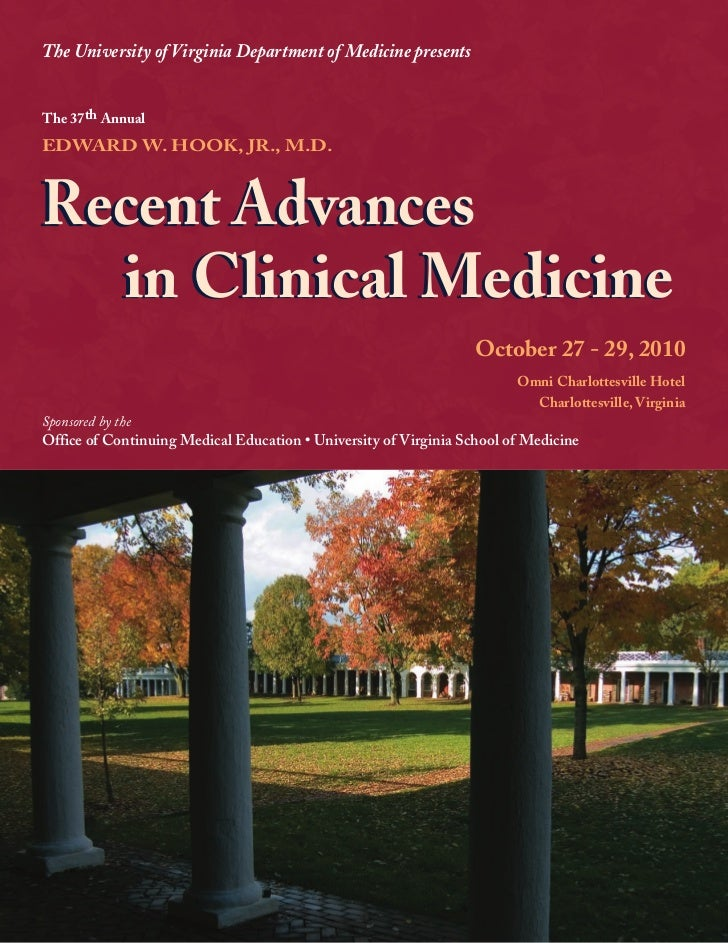 The University of Virginia Department of Medicine presentsThe 37th AnnualEDWARD W. HOOK, JR., M.D.Recent Advances  in Clin...