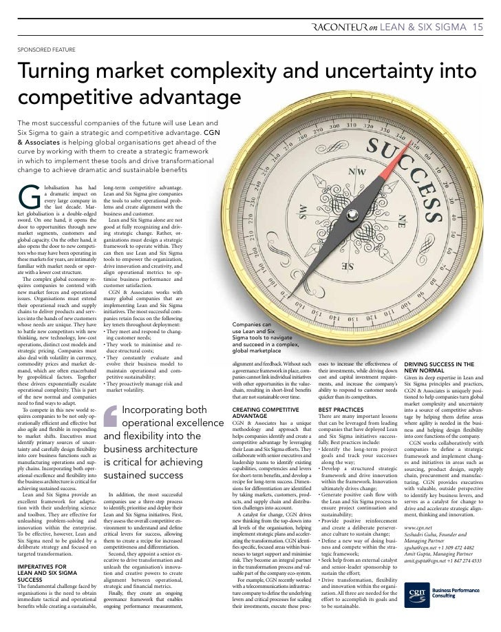 LEAN & SIX SIGMA 15  SponSored FeATUre    Turning market complexity and uncertainty into competitive advantage The most su...