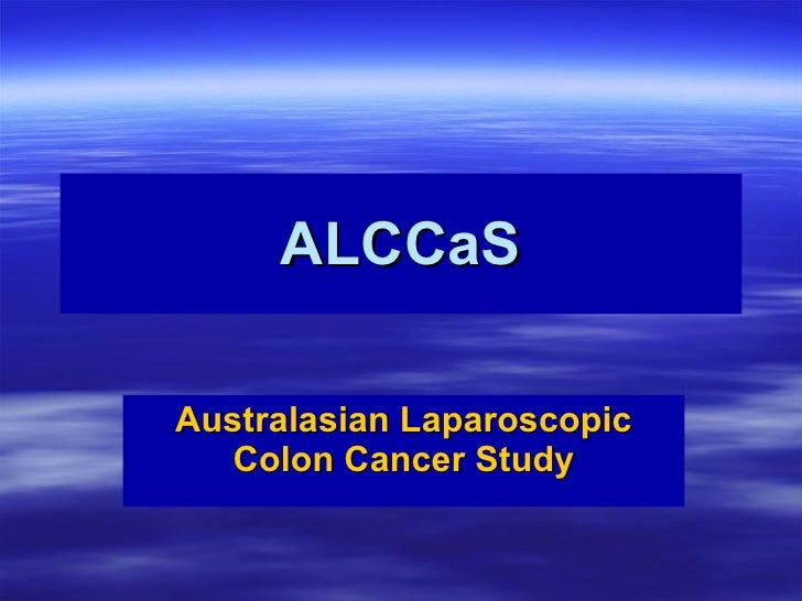 Australasian Laparoscopic Colon Cancer Study