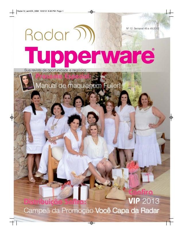 Radar12_semOK_SEM 10/3/12 8:46 PM Page 1                                               Nº 12 Semanal 46 a 49.2012      Sua...