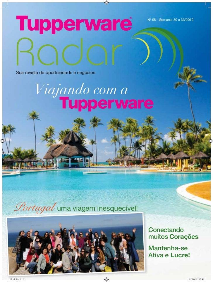 Nº 08 - Semanal 30 a 33/2012Sua revista de oportunidade e negóciosPortugal uma viagem inesquecível!                       ...