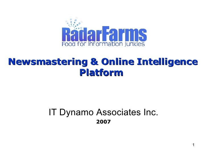 Newsmastering & Online Intelligence Platform   IT Dynamo Associates Inc. 2007