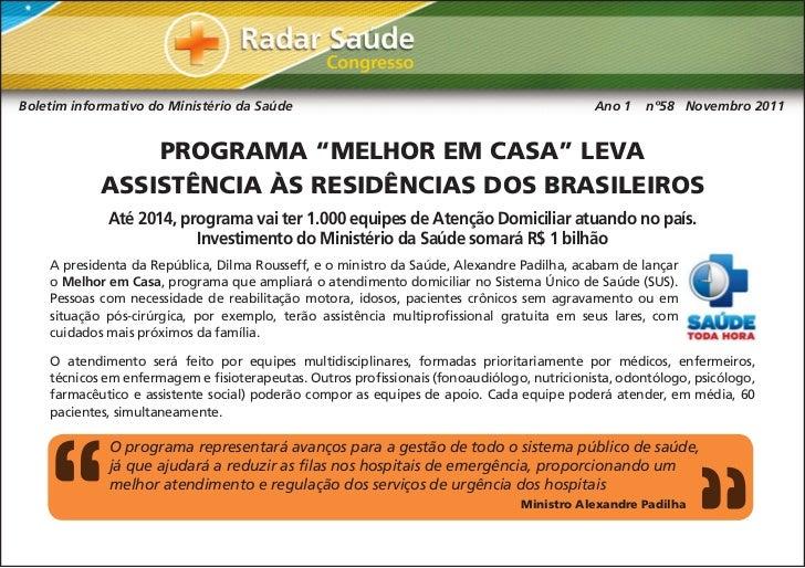 """Programa """"Melhor em Casa"""" leva assistência às residências dos brasileiros"""