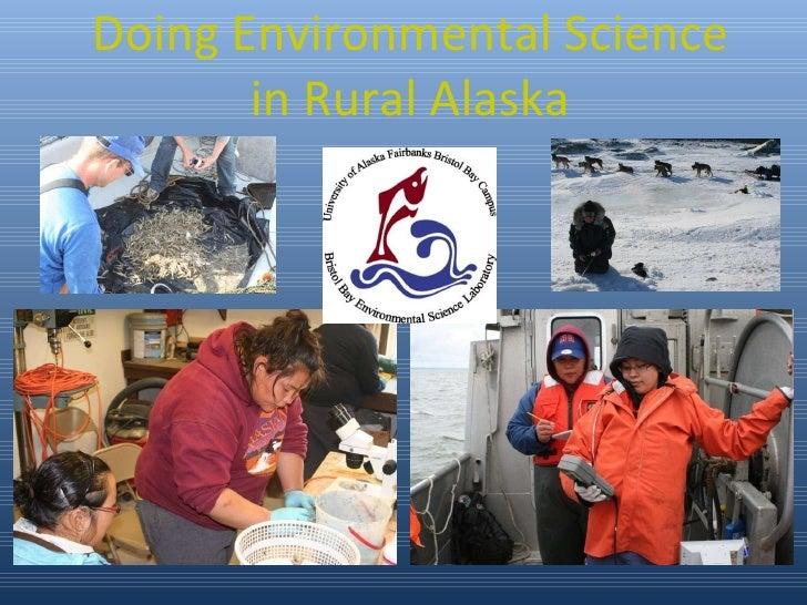 Doing Environmental Science in Rural Alaska
