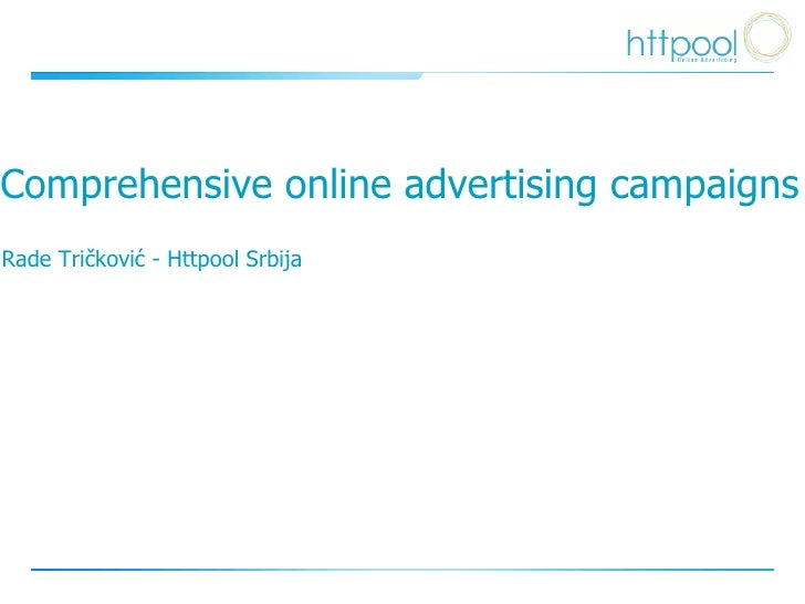 C omprehensive online advertising campaigns Rade Tri čković - Httpool Srbija