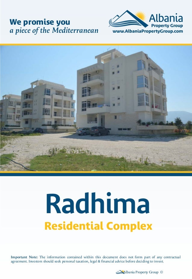 We promise you a piece of the Mediterranean  Radhima Residential Complex Important Note: The information contained within ...