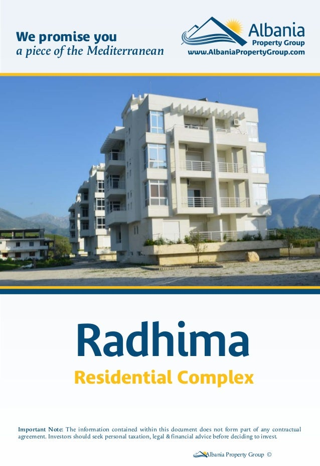 RadhimaResidential ComplexAlbania Property Group ©Important Note: The information contained within this document does not ...