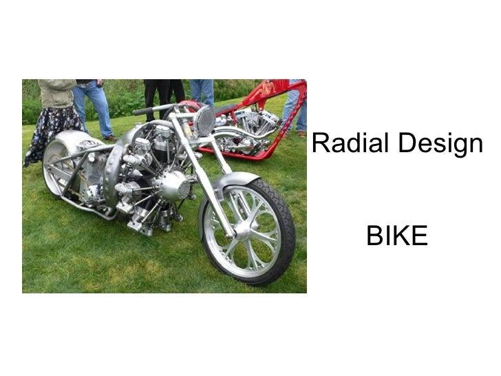 Radial Design BIKE