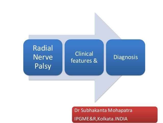 Radial nerve palsy  clinical features and diagnosis
