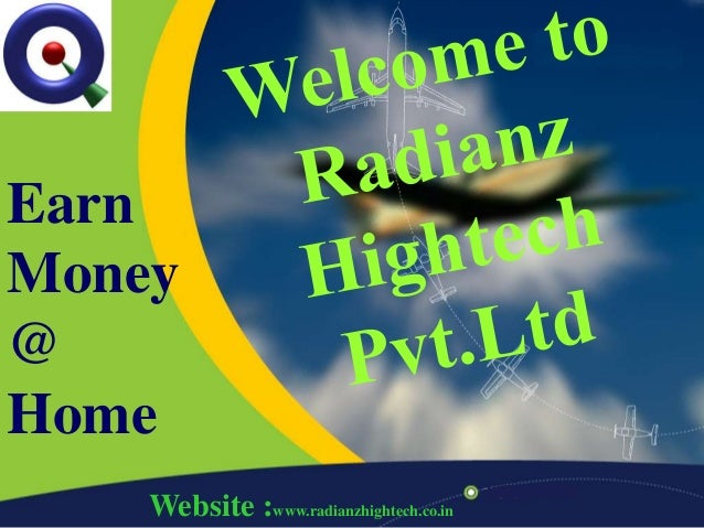 RADIANZ HIGHTECH PVT.LTD ...HOME BASED BUSINESS OPPORTUNITY
