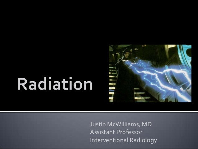 Justin McWilliams, MDAssistant ProfessorInterventional Radiology