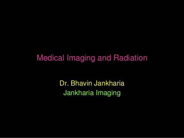 Radiation and Medical Imaging