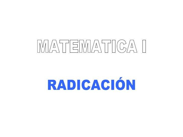 4 - Radicación - Matemáticas I - Instituto ISIV