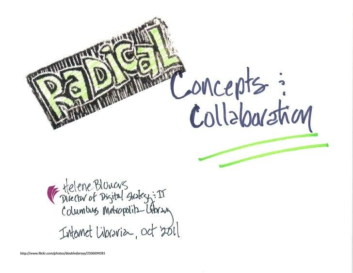 Radical Concepts & Collaboration