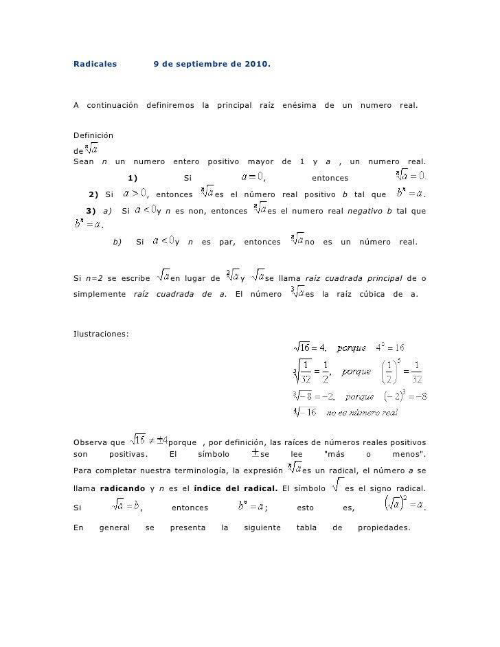 Radicales                    9 de septiembre de 2010.     A continuación definiremos la principal raíz enésima de un numer...
