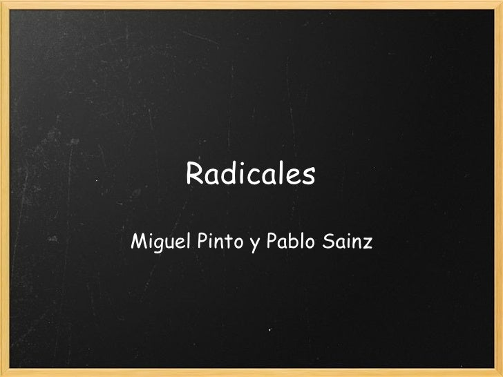 Radicales