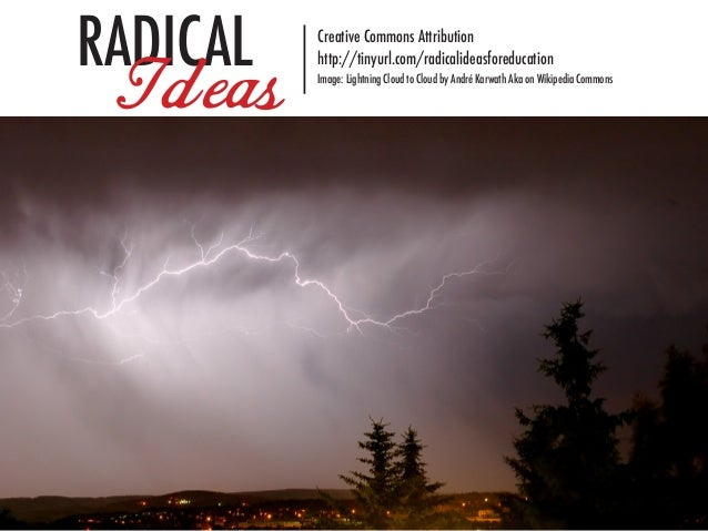 Radical ideas for education
