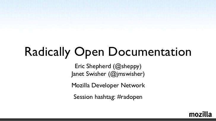 Radically open documentation