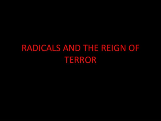 Radicals and the reign of terror
