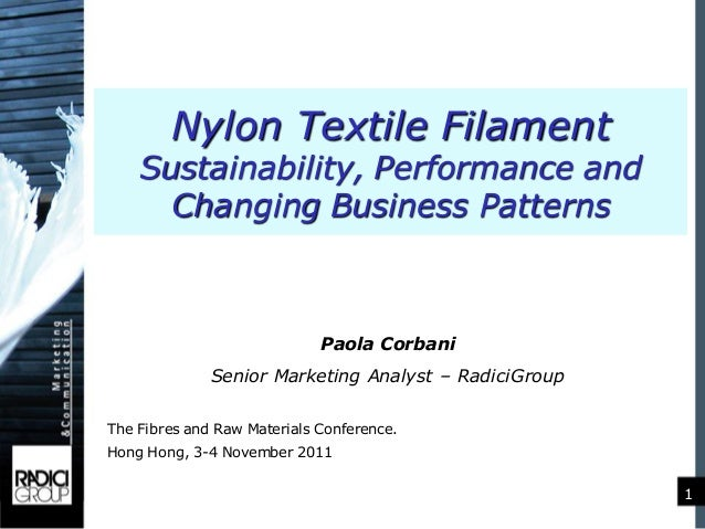 Nylon Textile Filament    Sustainability, Performance and      Changing Business Patterns                             Paol...
