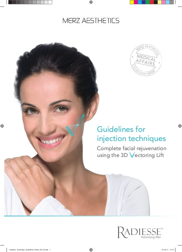 ® Guidelines for injection techniques Complete facial rejuvenation using the 3D ectoring Lift Injection_Technique_Guidelin...