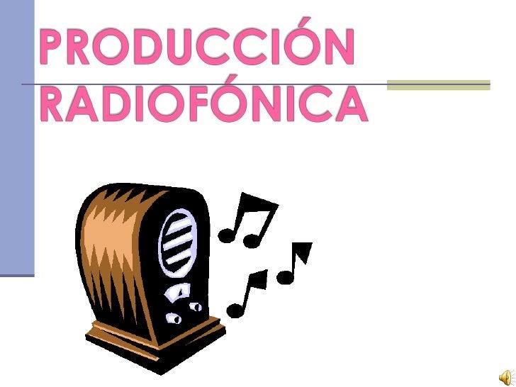 En radio trabajamos con cuatro elementosque componen elLENGUAJE RADIOFÓNICOEsos elementos son…