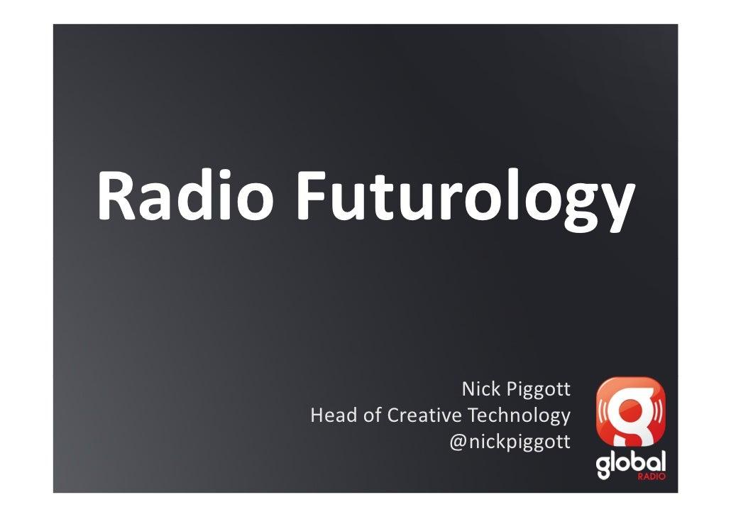 Radio 2.0 Global Radio presentation Nick Piggott organized by Actuonda