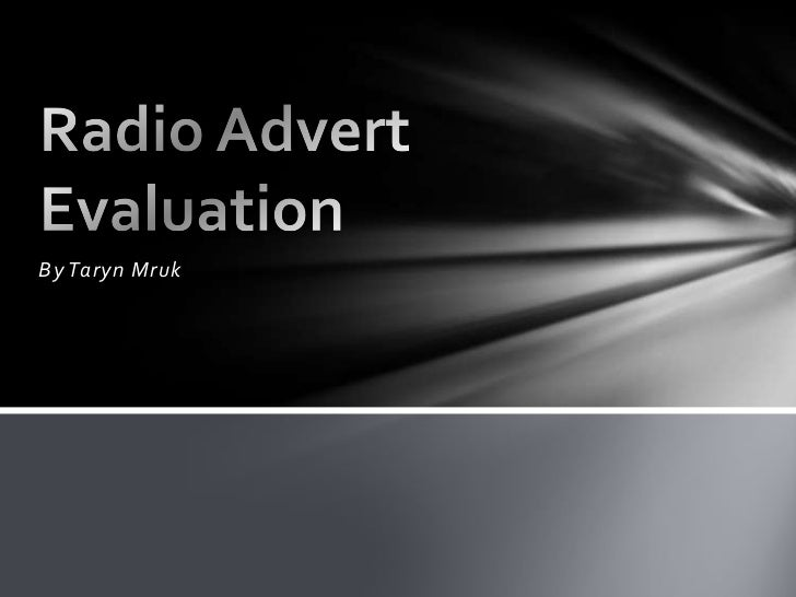 Radio advert evaluation