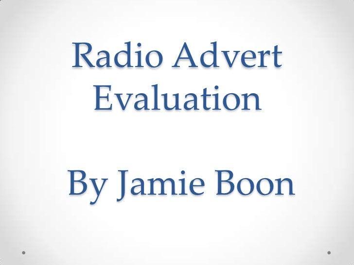 Radio advert evaluation jamie boon