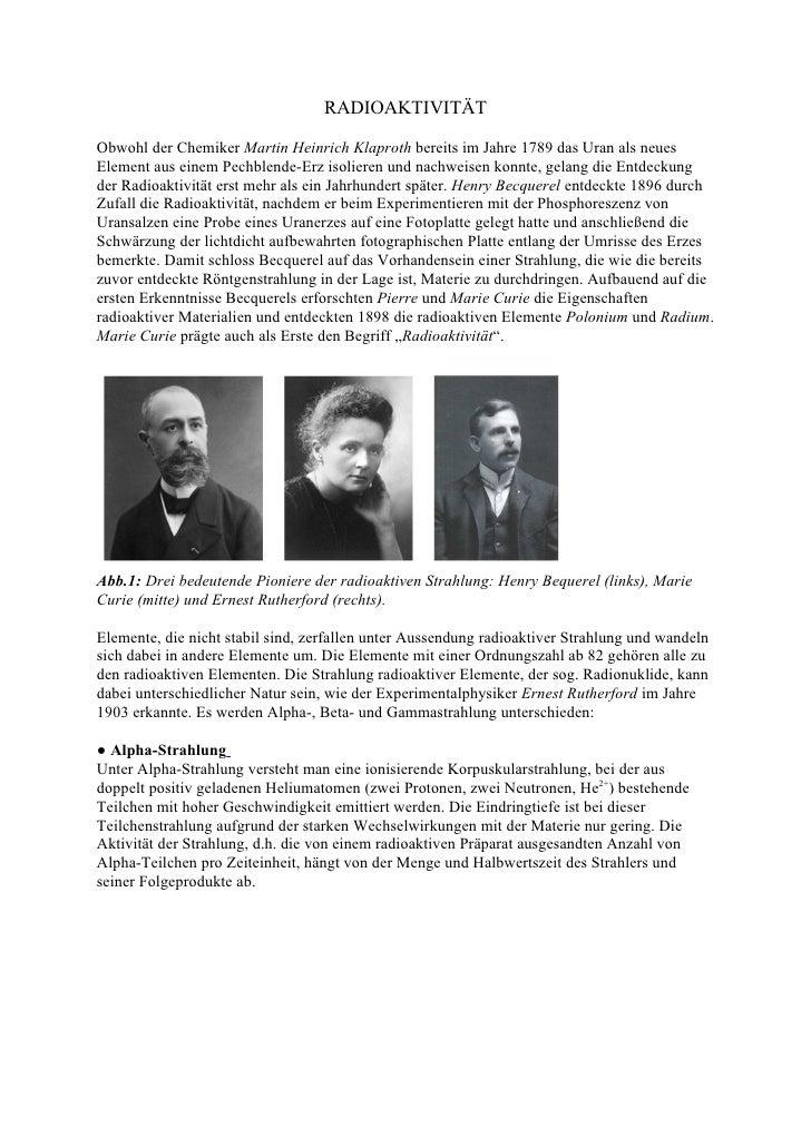 RADIOAKTIVITÄT  Obwohl der Chemiker Martin Heinrich Klaproth bereits im Jahre 1789 das Uran als neues Element aus einem Pe...