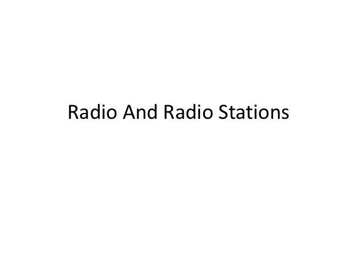 Radio and radio stations