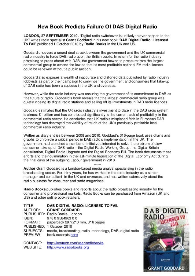"New Book Predicts Failure Of DAB Digital Radio LONDON, 27 SEPTEMBER 2010. ""Digital radio switchover is unlikely to ever ha..."