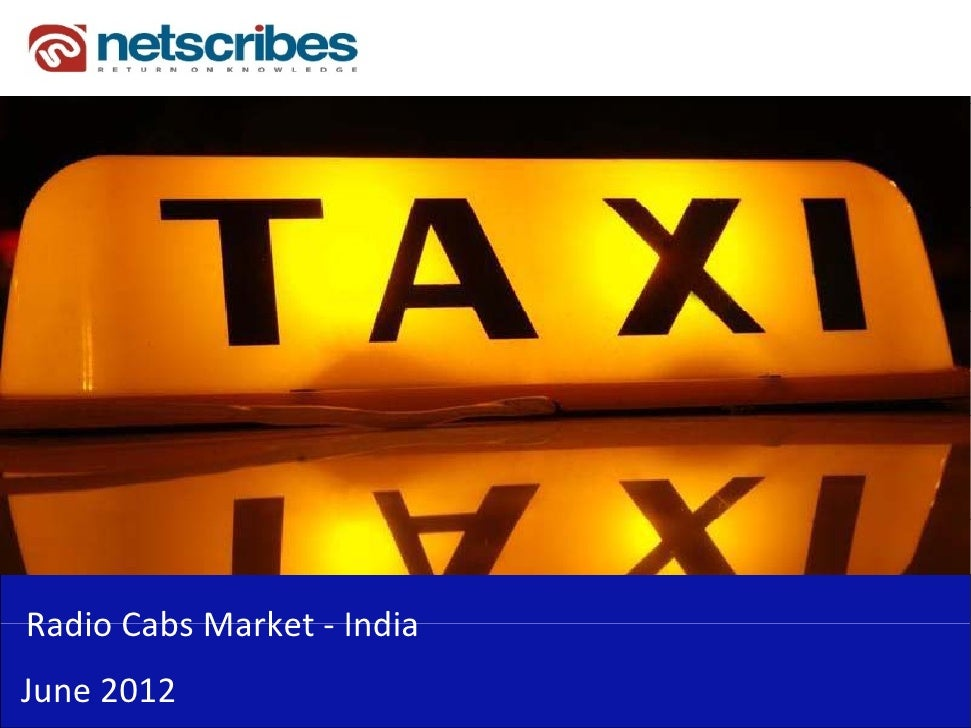 Market Research Report : Radio cabs in India 2012