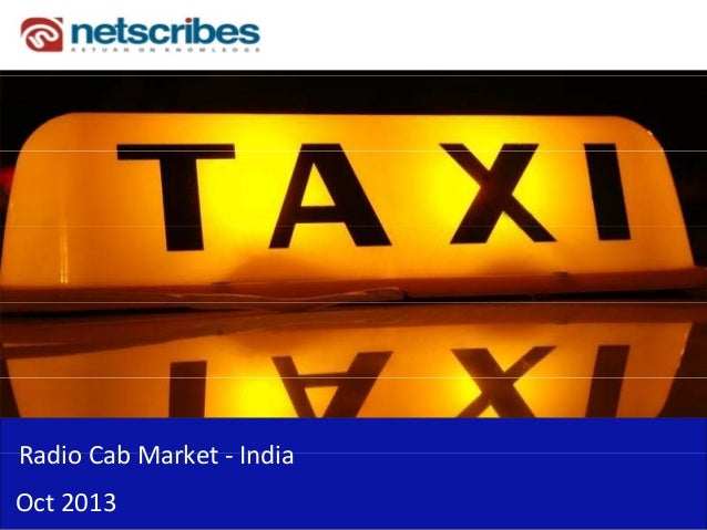 Radio Cab Market ‐ Radio Cab Market India Oct 2013
