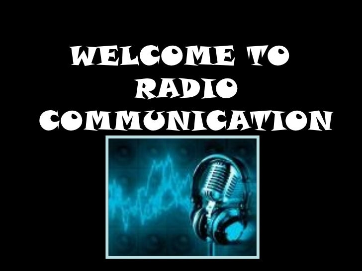 WELCOME TO    RADIOCOMMUNICATION