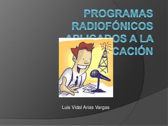 Luis Vidal Arias Vargas
