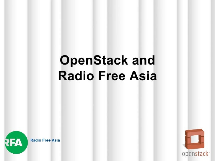 OpenStack andRadio Free Asia