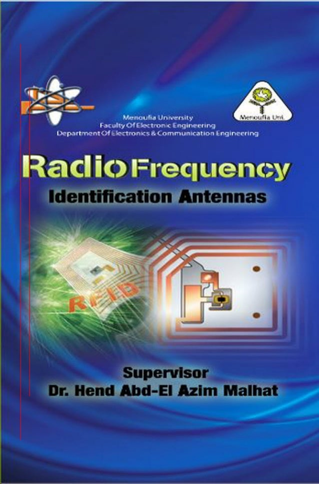 Radio frequency identification by rfid project team . faculty of electronic engineering . communication department. menoufia university [combined and uploaded by a member of the team ( mohammed ali )]