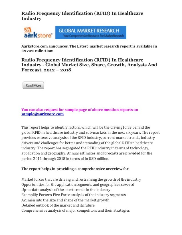 Radio Frequency Identification (RFID) In HealthcareIndustryAarkstore.com announces, The Latest market research report is a...