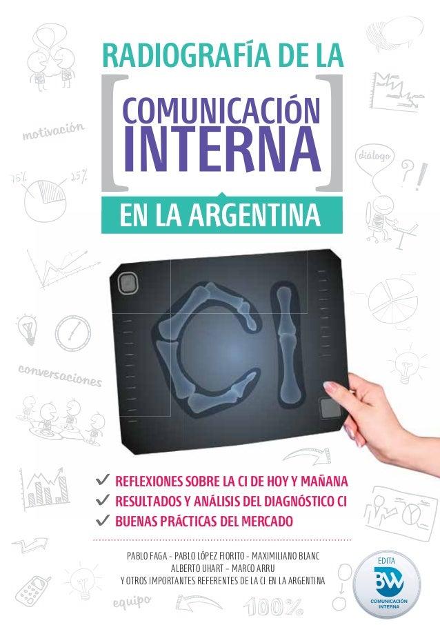 Radiografía de la comunicación interan en la argentina