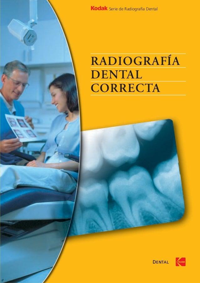 RADIOGRAFÍADENTALCORRECTASerie de Radiografía DentalDENTAL