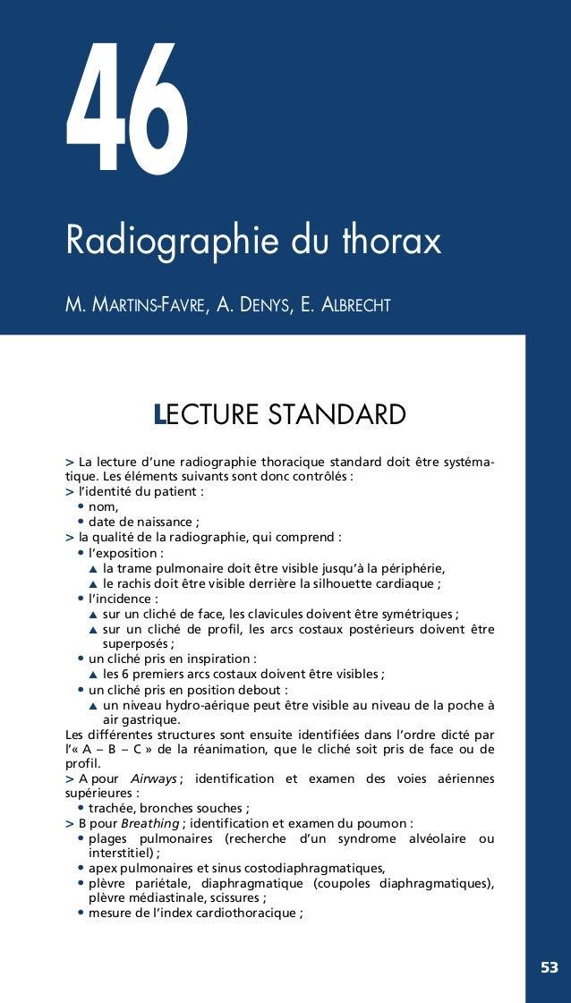 46 Radiographie du thorax M. MARTINS-FAVRE, A. DENYS, E. ALBRECHT  LECTURE STANDARD > La lecture d'une radiographie thorac...