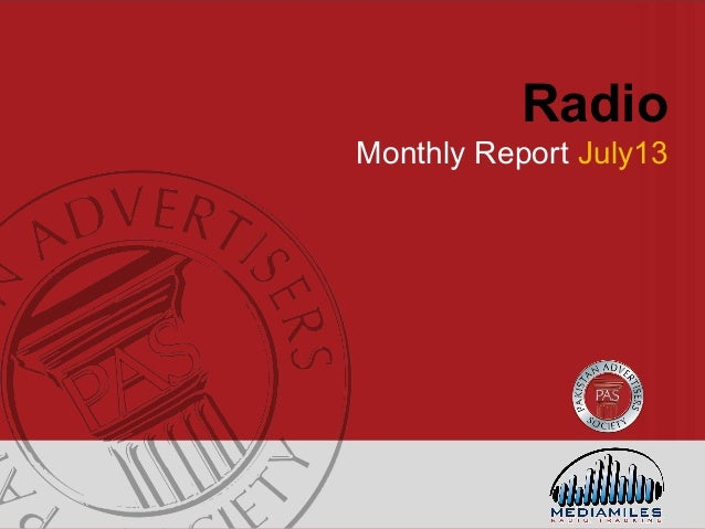 Radio Monthly Report July13