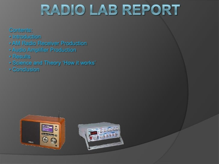 Radio Lab Report