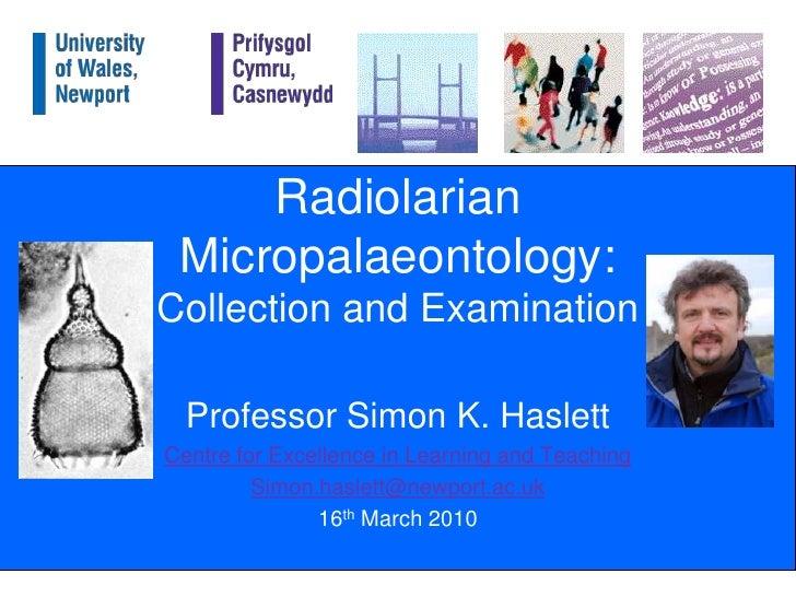 Radiolarian micropalaeontology: collection and examination